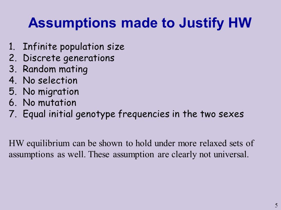 Assumptions made to Justify HW