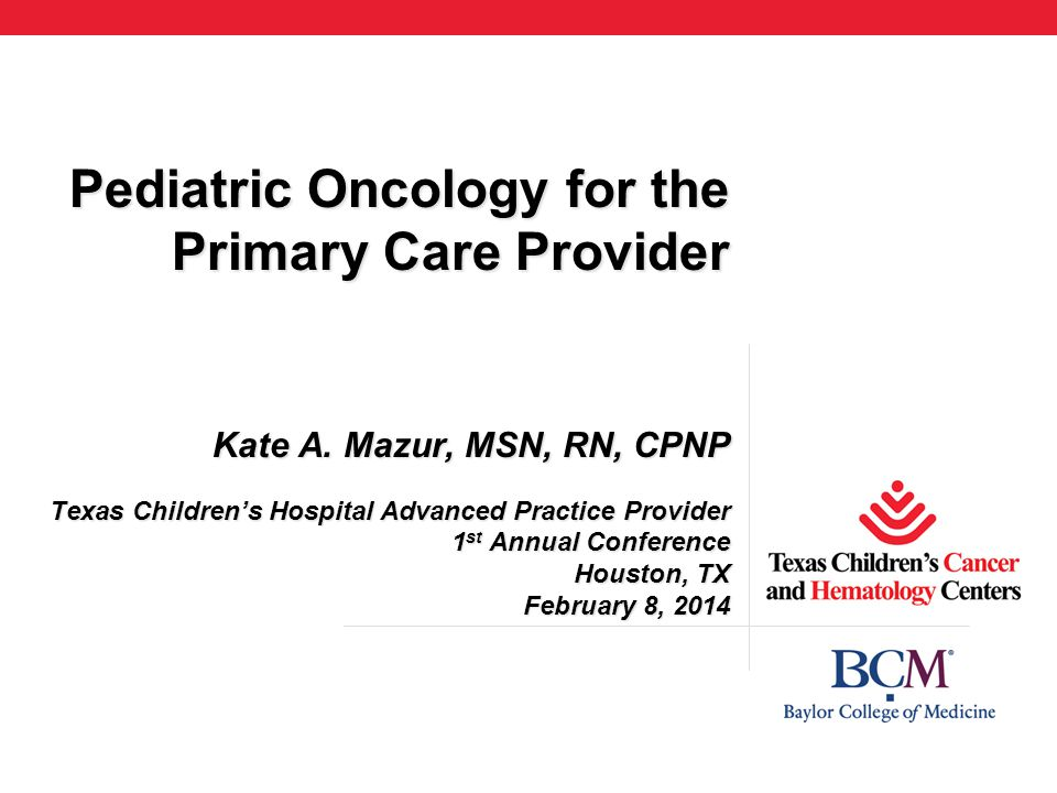 Pediatric Oncology for the Primary Care Provider Kate A
