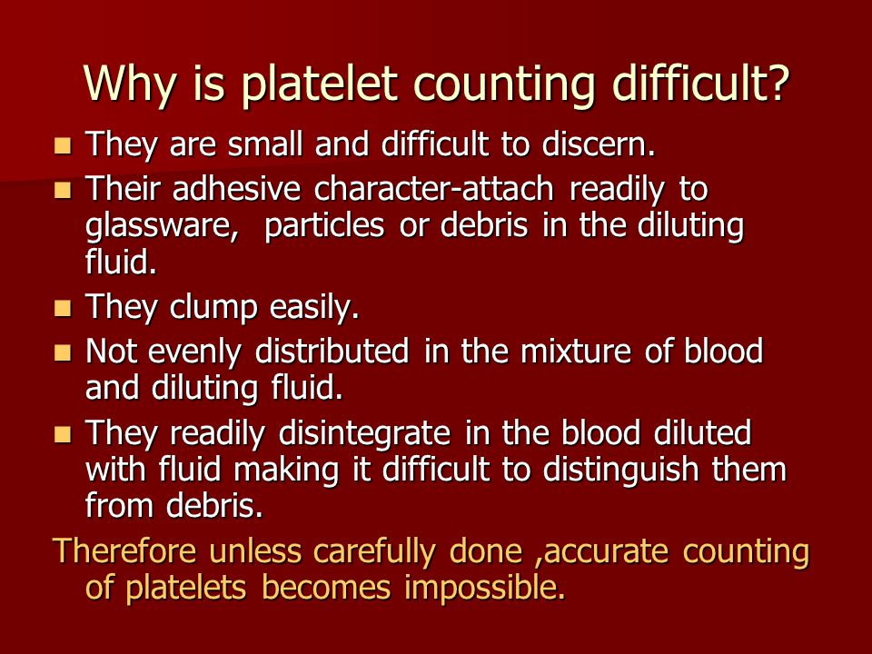 Why is platelet counting difficult