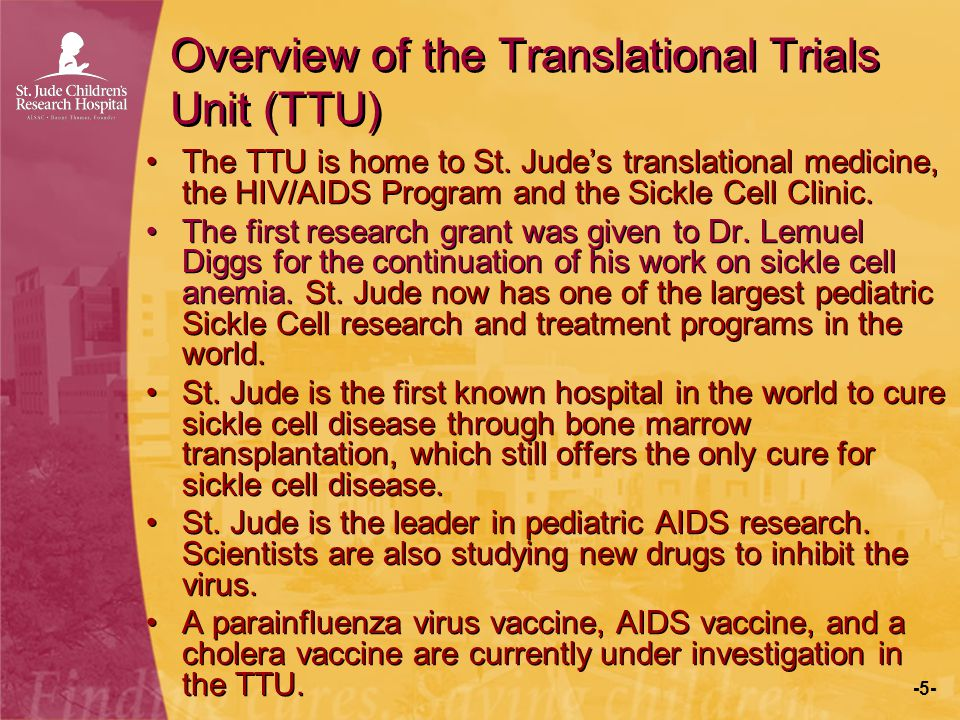 Overview of the Translational Trials Unit (TTU)