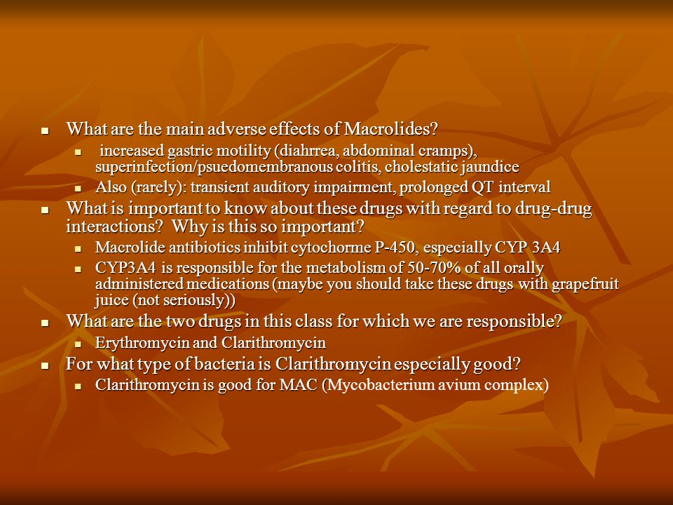 What are the main adverse effects of Macrolides