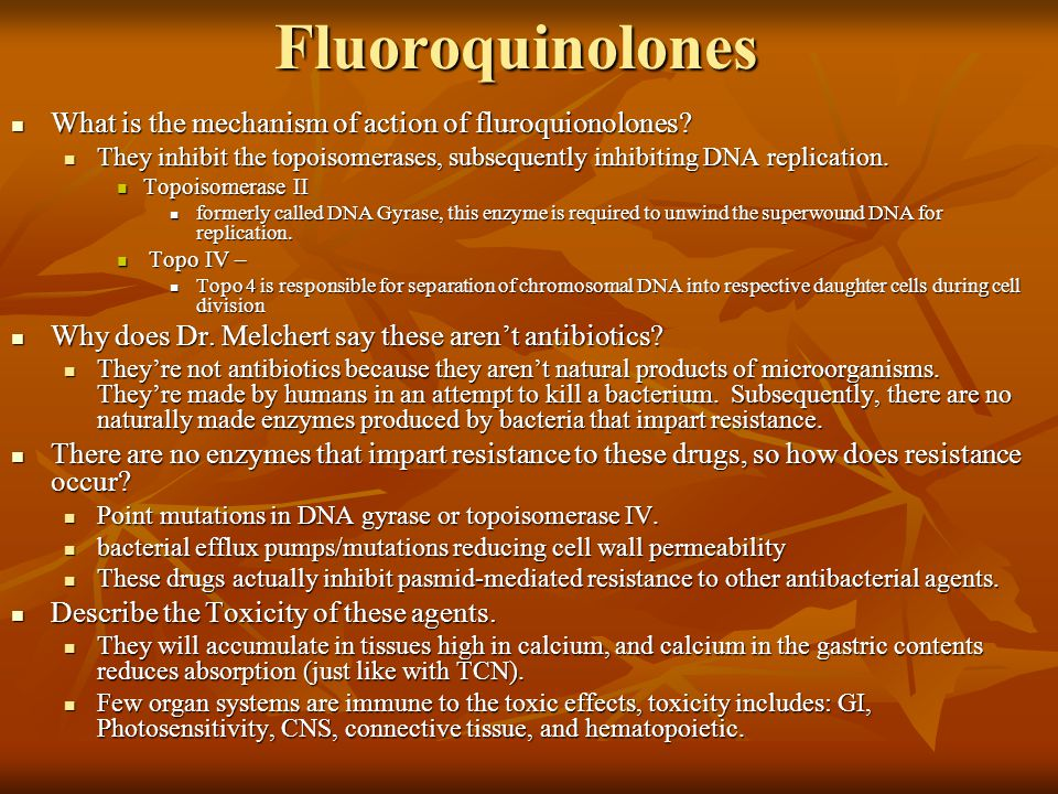 Fluoroquinolones What is the mechanism of action of fluroquionolones