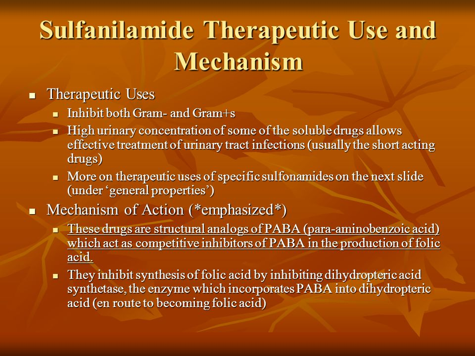 Sulfanilamide Therapeutic Use and Mechanism
