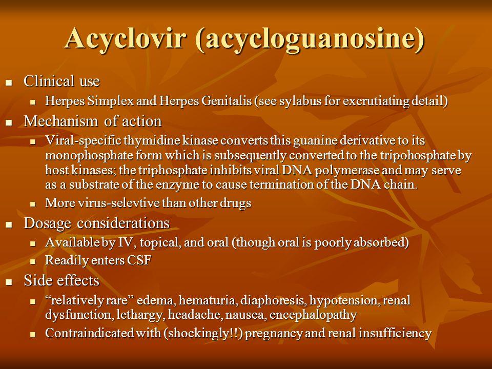 Acyclovir (acycloguanosine)