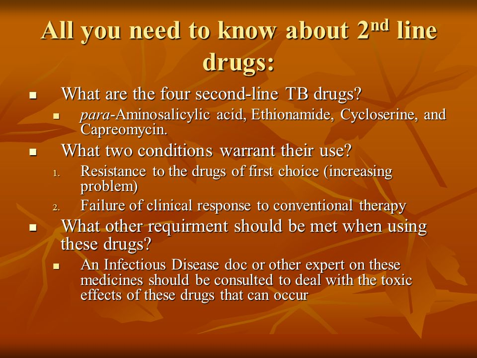 All you need to know about 2nd line drugs: