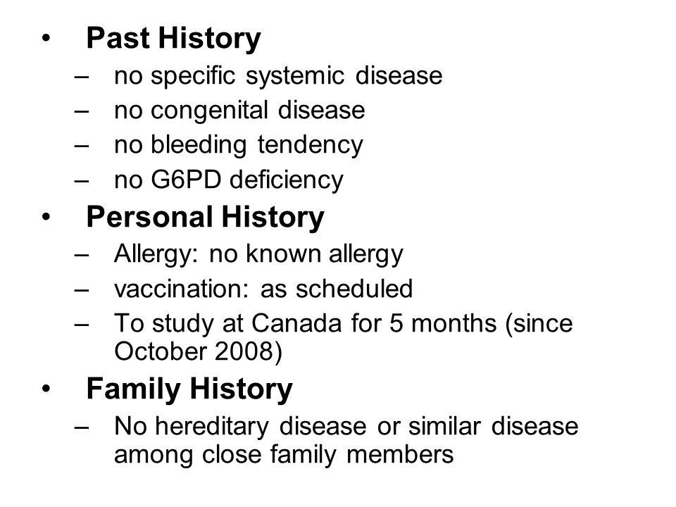 Past History Personal History Family History