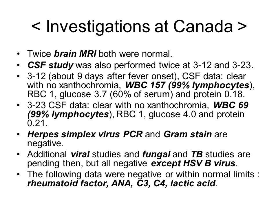 < Investigations at Canada >