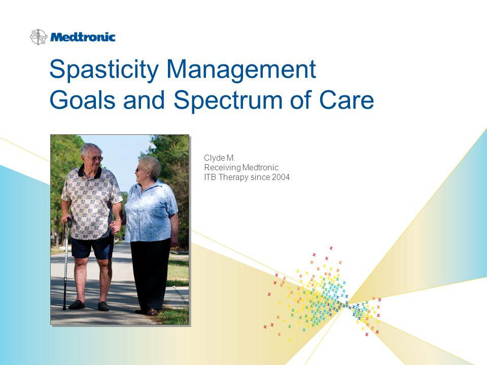 Spasticity Management Goals and Spectrum of Care