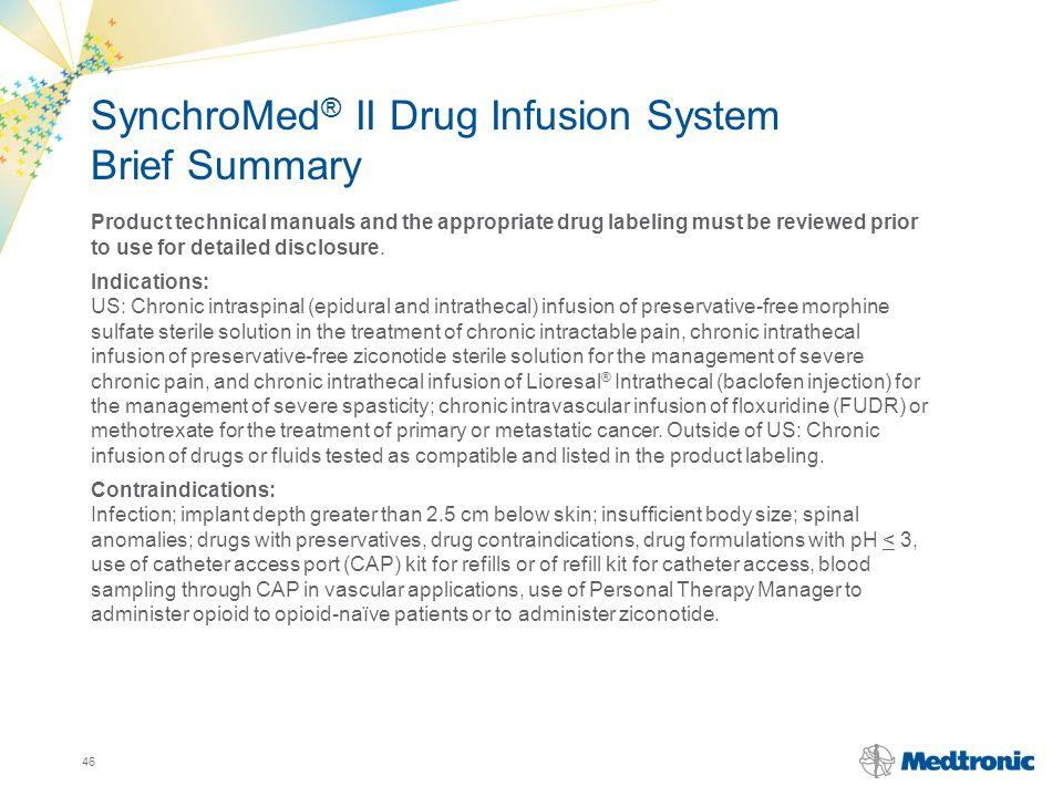 SynchroMed® II Drug Infusion System Brief Summary