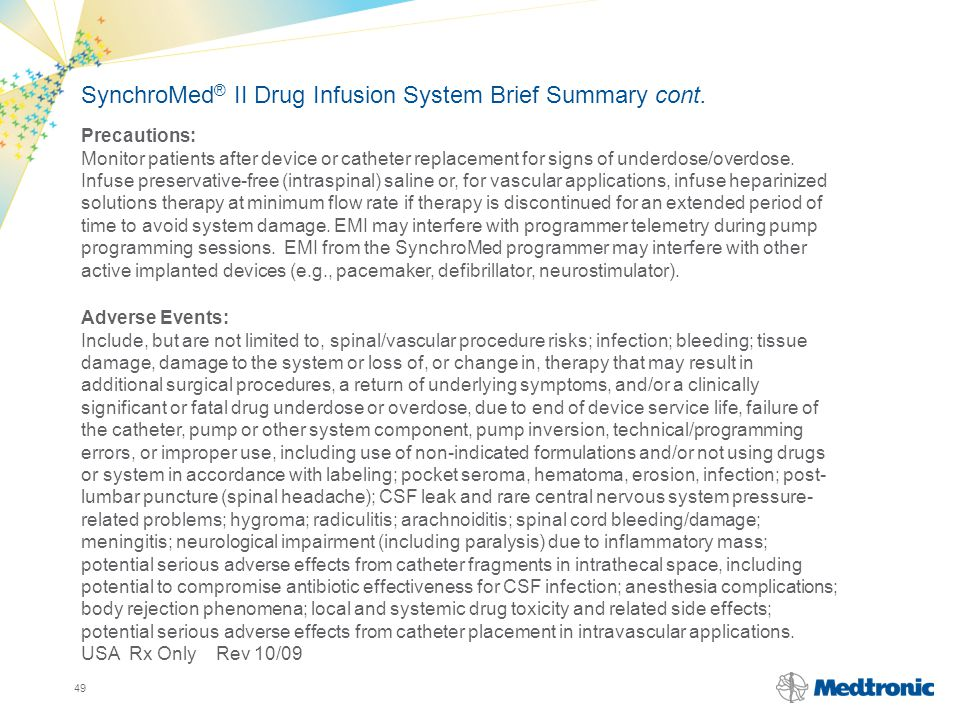 SynchroMed® II Drug Infusion System Brief Summary cont.