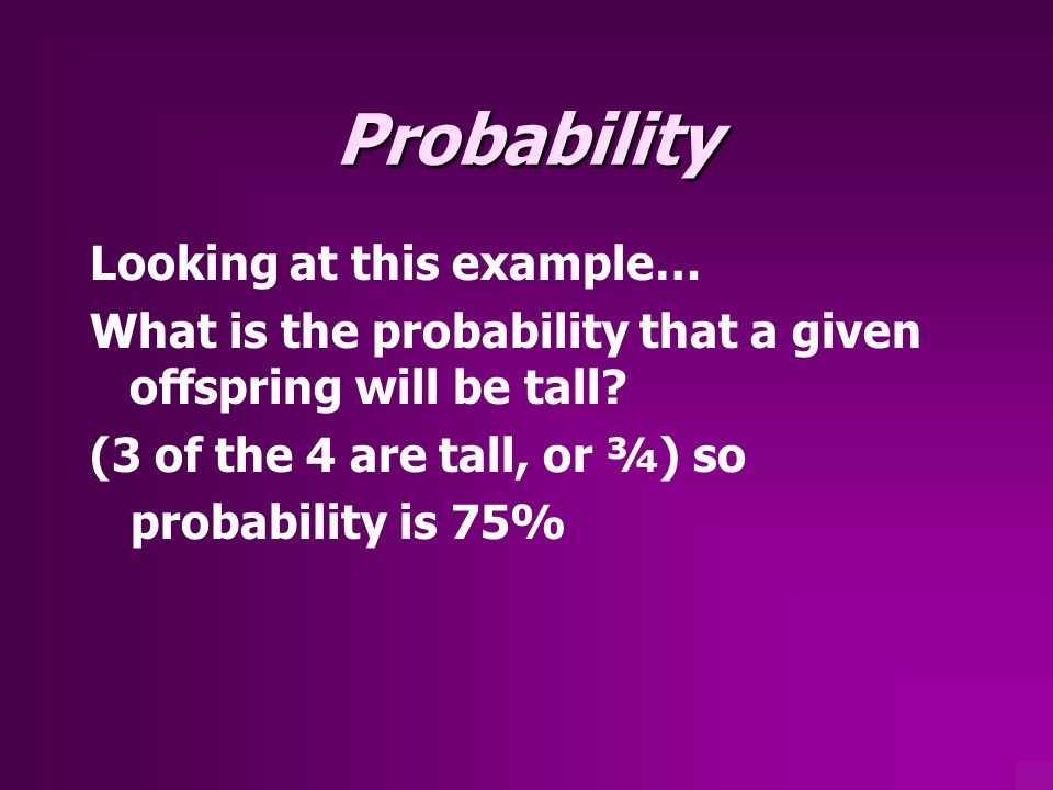 Probability Looking at this example…