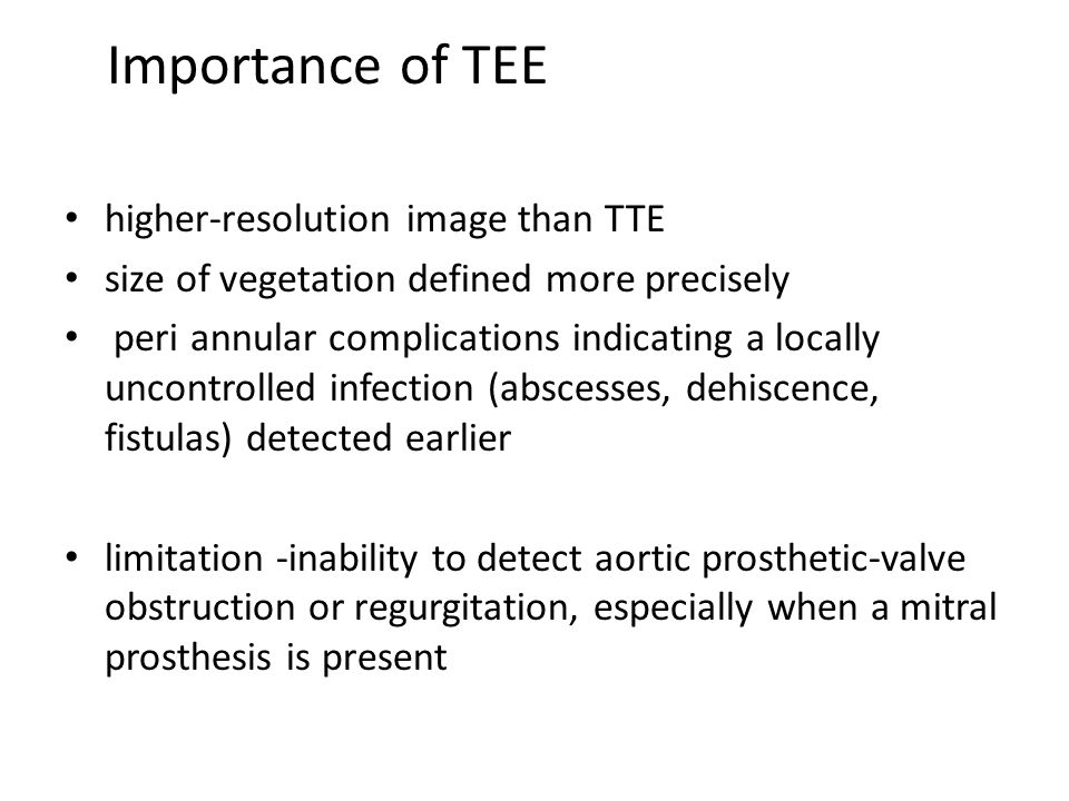 Importance of TEE higher-resolution image than TTE