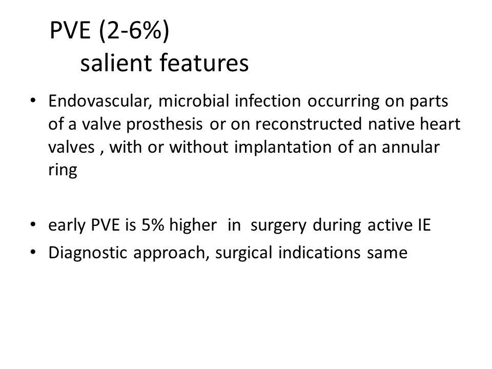 PVE (2-6%) salient features