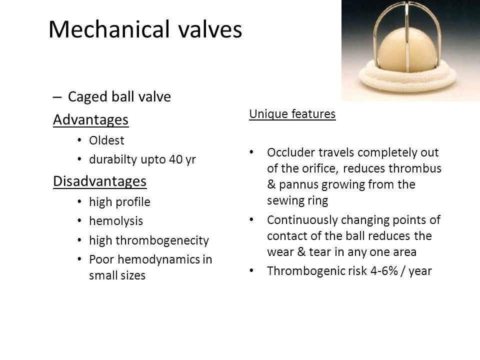 Mechanical valves Caged ball valve Advantages Disadvantages