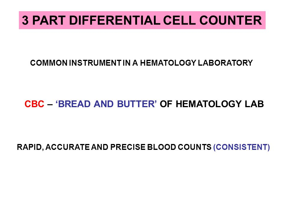 COMMON INSTRUMENT IN A HEMATOLOGY LABORATORY