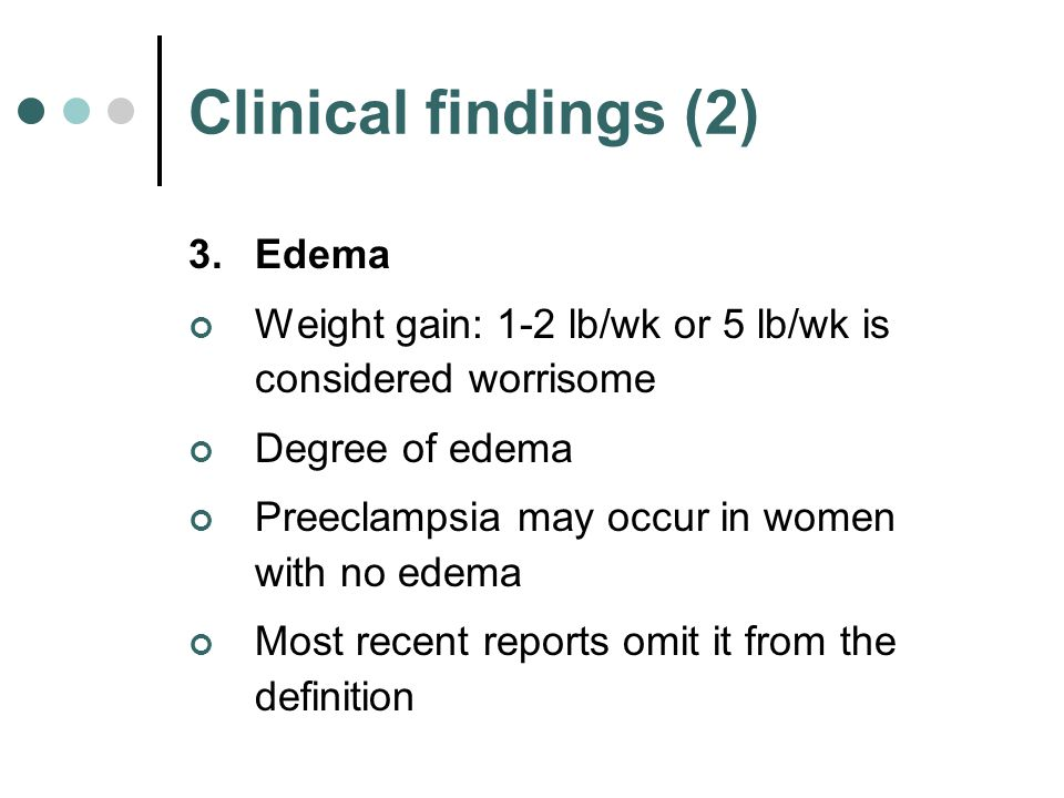 Clinical findings (2) Edema