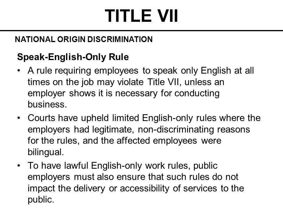 TITLE VII Speak-English-Only Rule