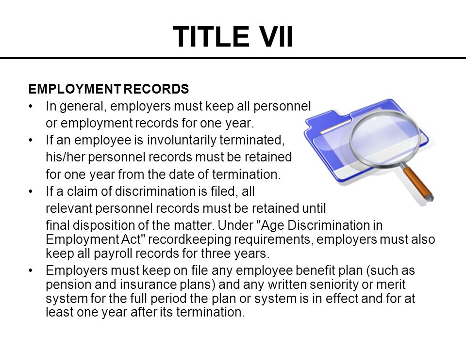 TITLE VII EMPLOYMENT RECORDS
