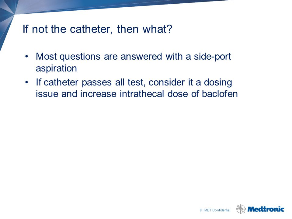 If not the catheter, then what
