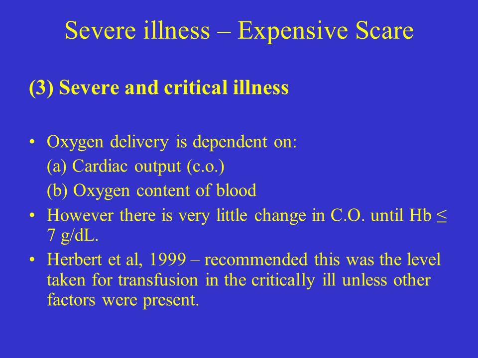 Severe illness – Expensive Scare