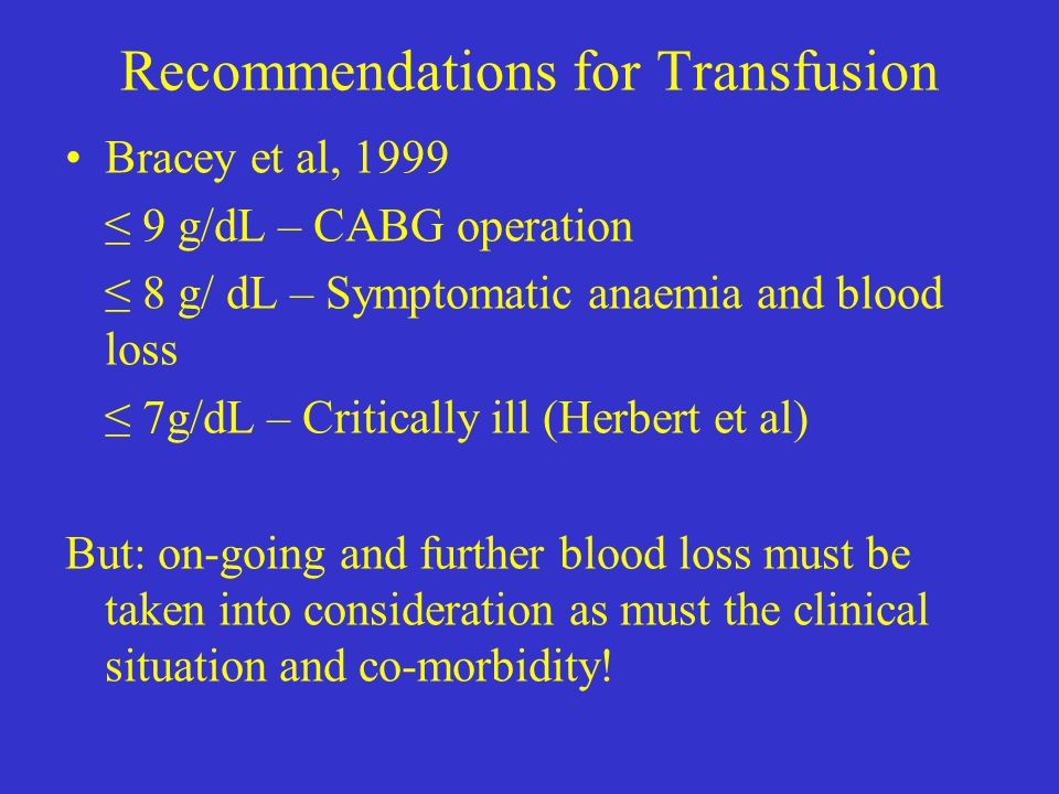 Recommendations for Transfusion