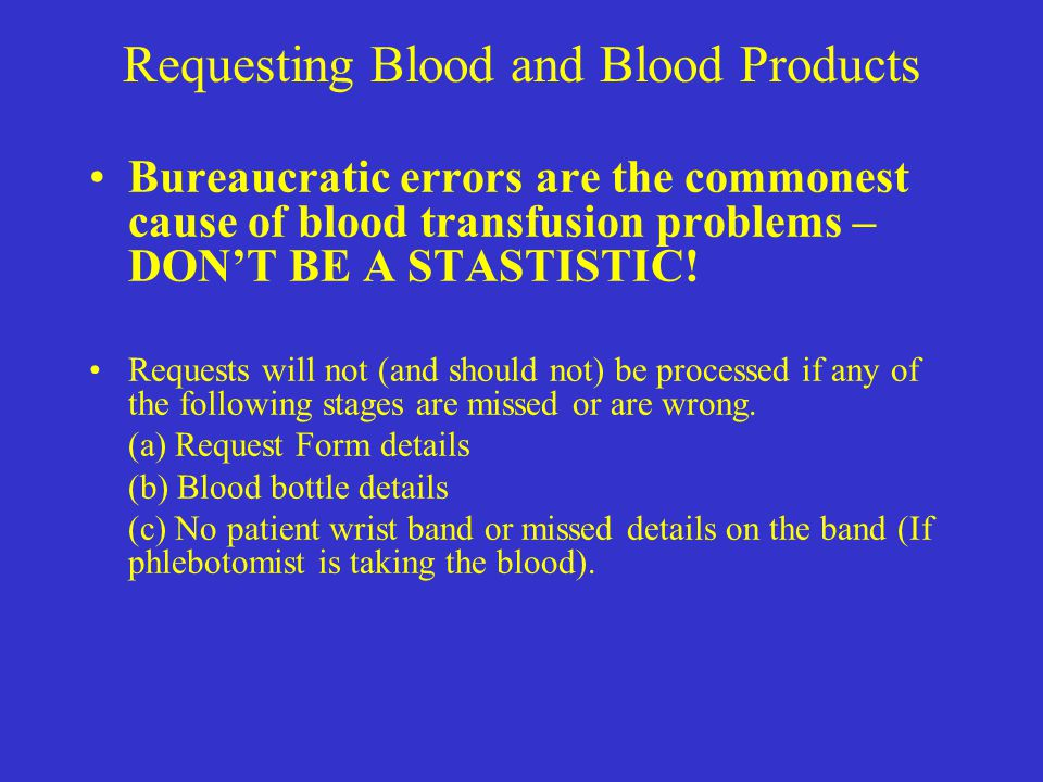 Requesting Blood and Blood Products