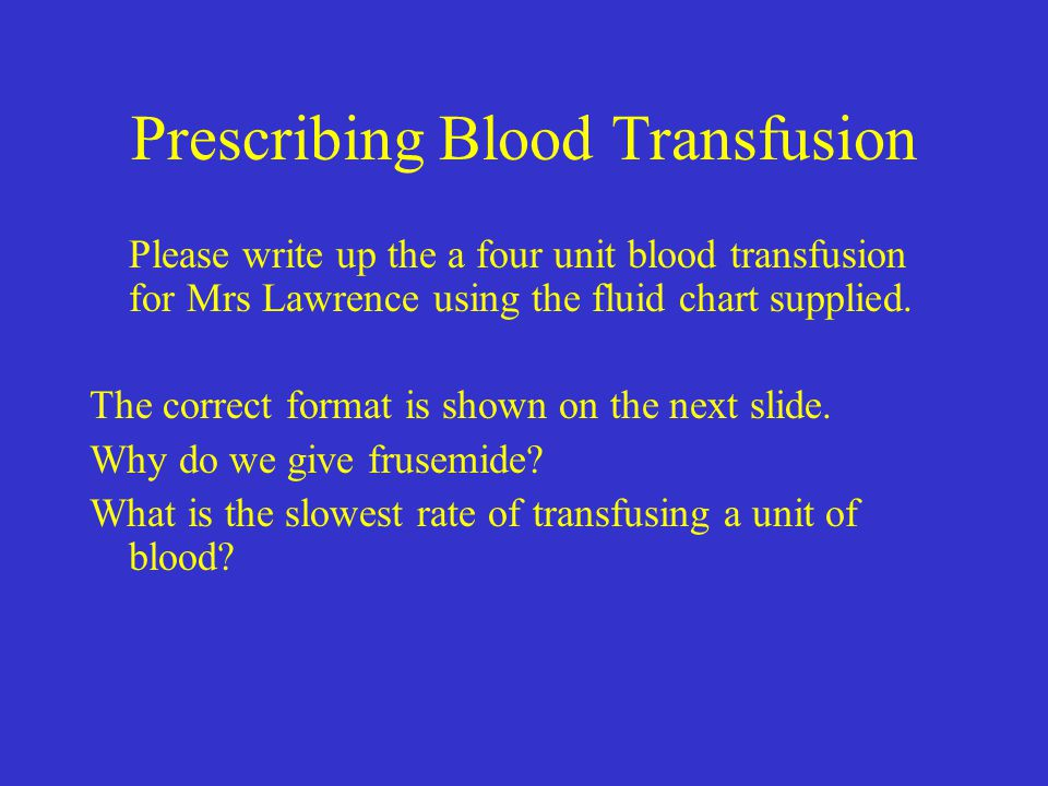 Prescribing Blood Transfusion