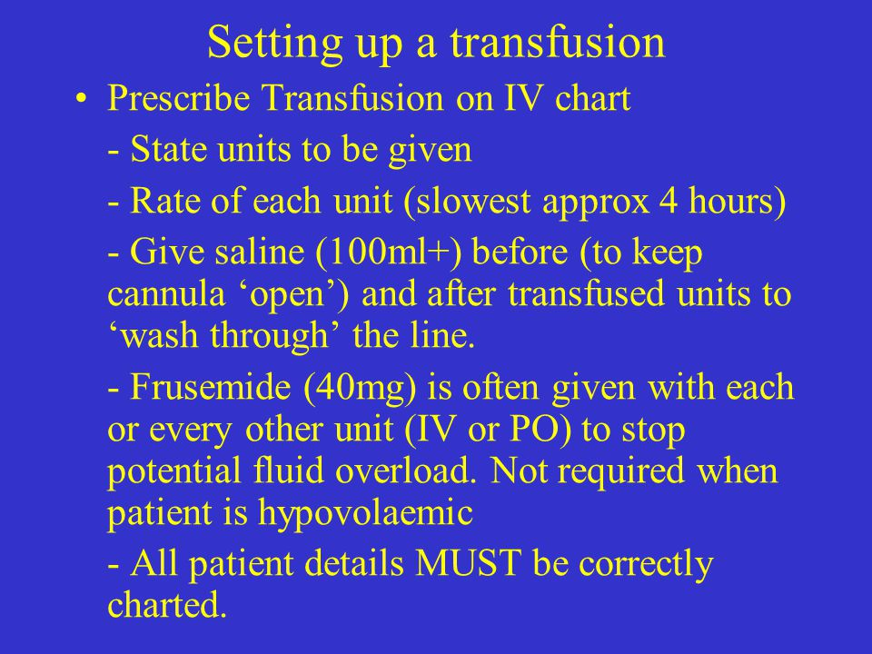 Setting up a transfusion