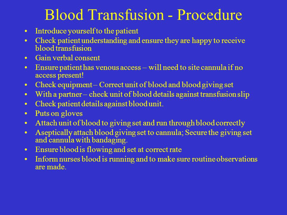 Blood Transfusion - Procedure