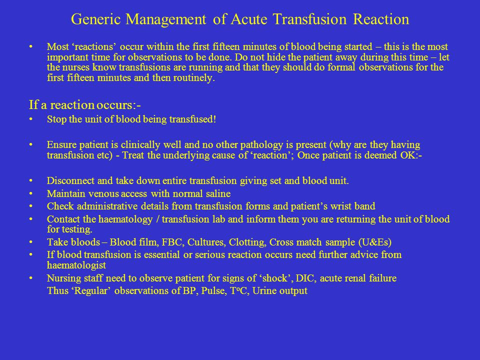 Generic Management of Acute Transfusion Reaction