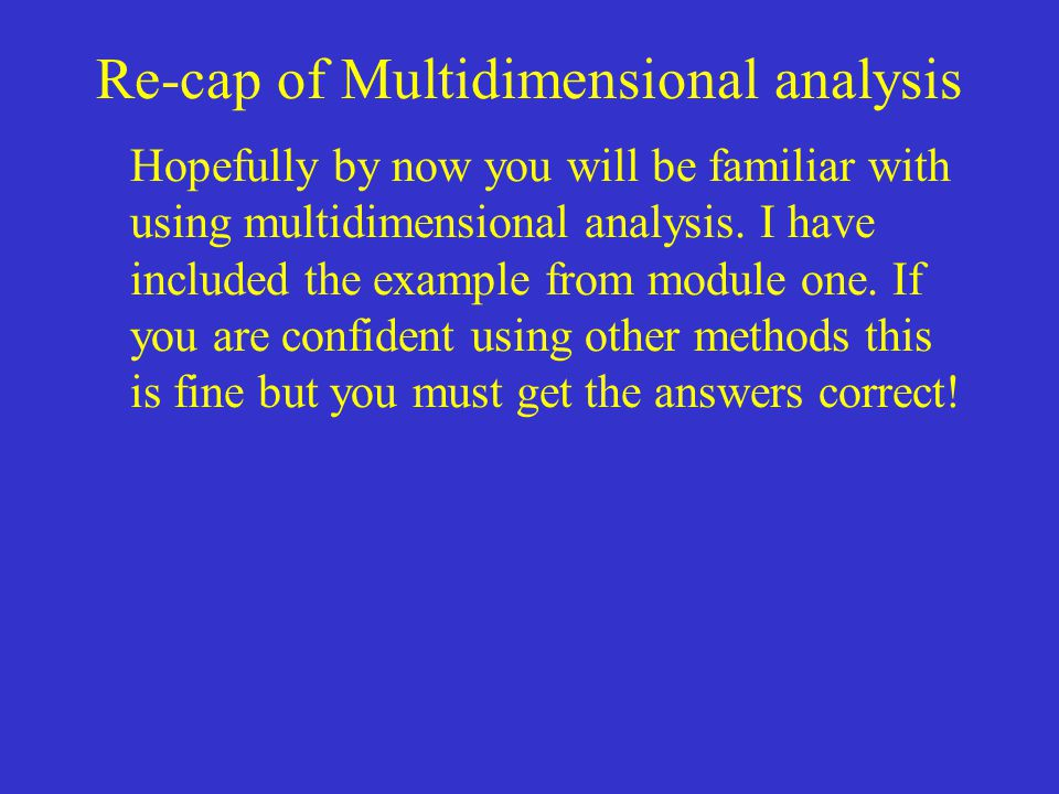 Re-cap of Multidimensional analysis