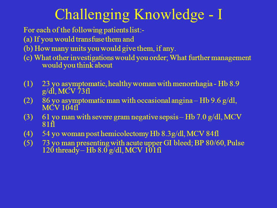 Challenging Knowledge - I