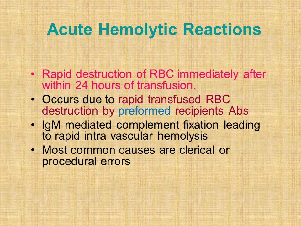 Acute Hemolytic Reactions