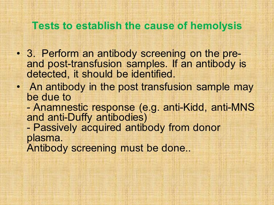 Tests to establish the cause of hemolysis