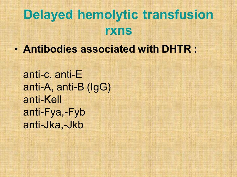 Delayed hemolytic transfusion rxns