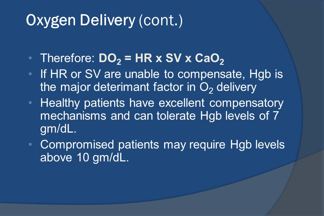 Oxygen Delivery (cont.)