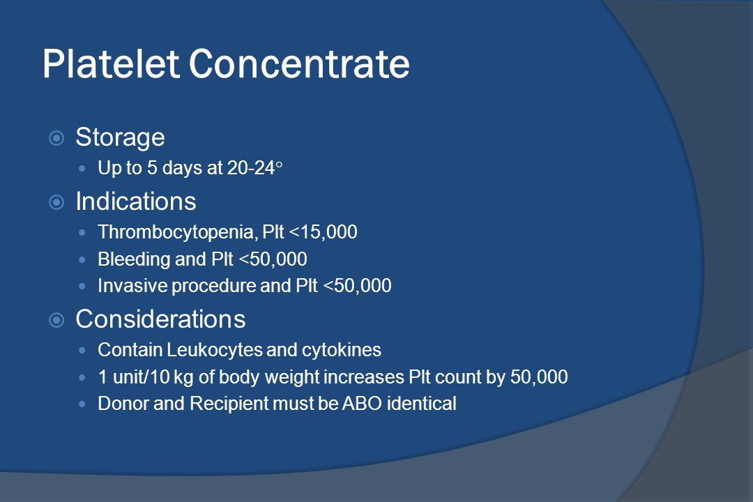 Platelet Concentrate Storage Indications Considerations
