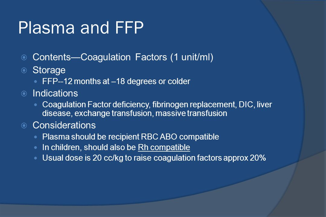 Plasma and FFP Contents—Coagulation Factors (1 unit/ml) Storage