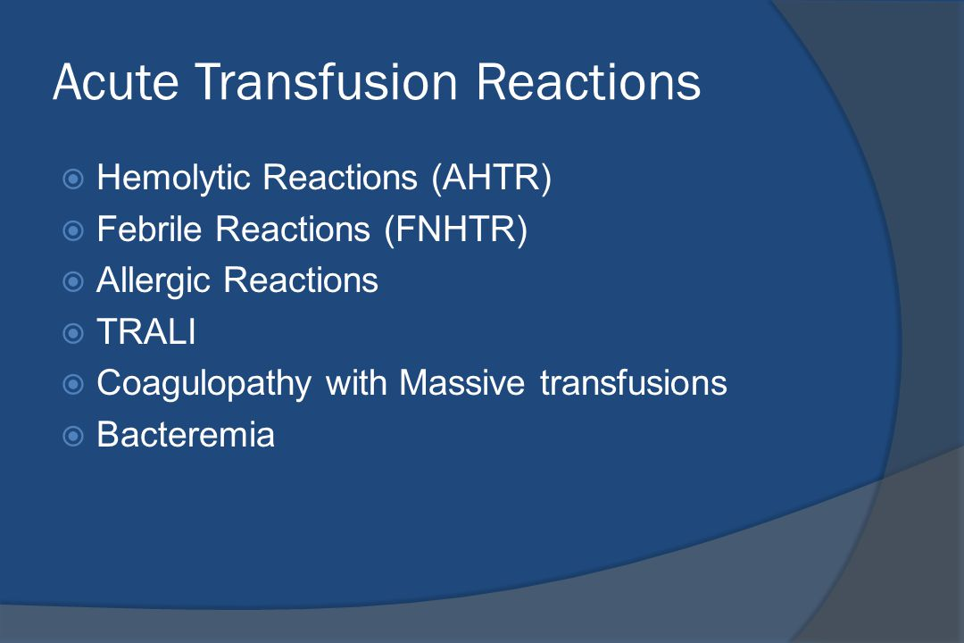 Acute Transfusion Reactions