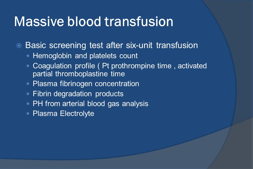 Massive blood transfusion