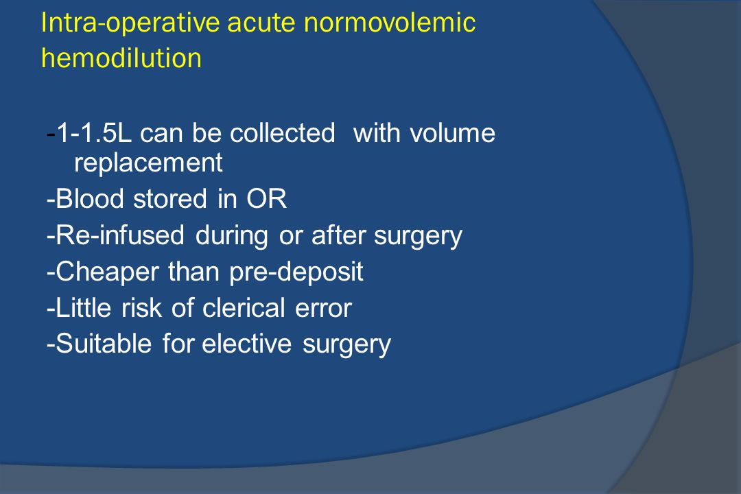Intra-operative acute normovolemic hemodilution