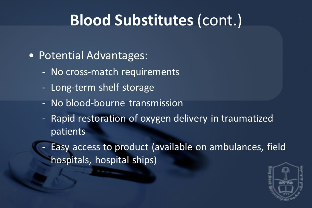 Blood Substitutes (cont.)