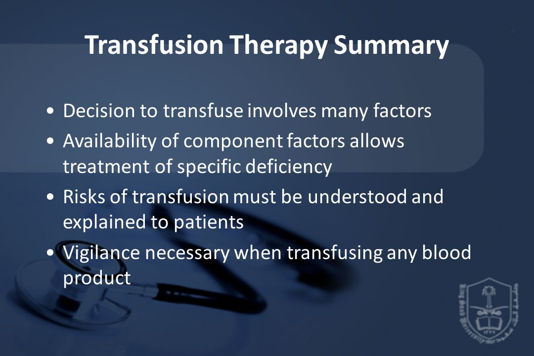 Transfusion Therapy Summary