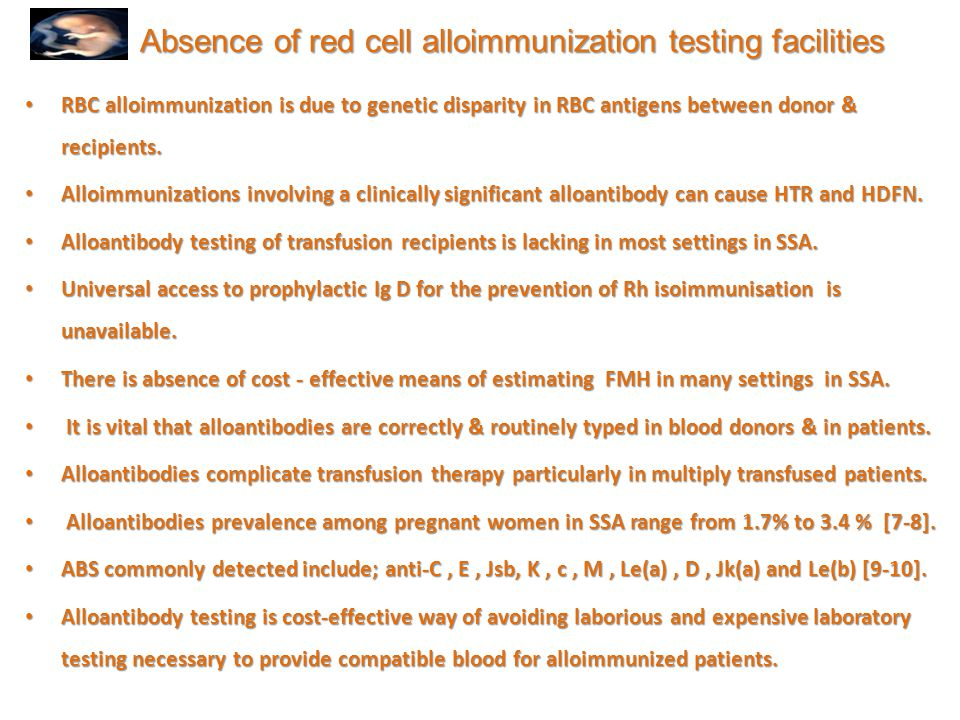 Absence of red cell alloimmunization testing facilities