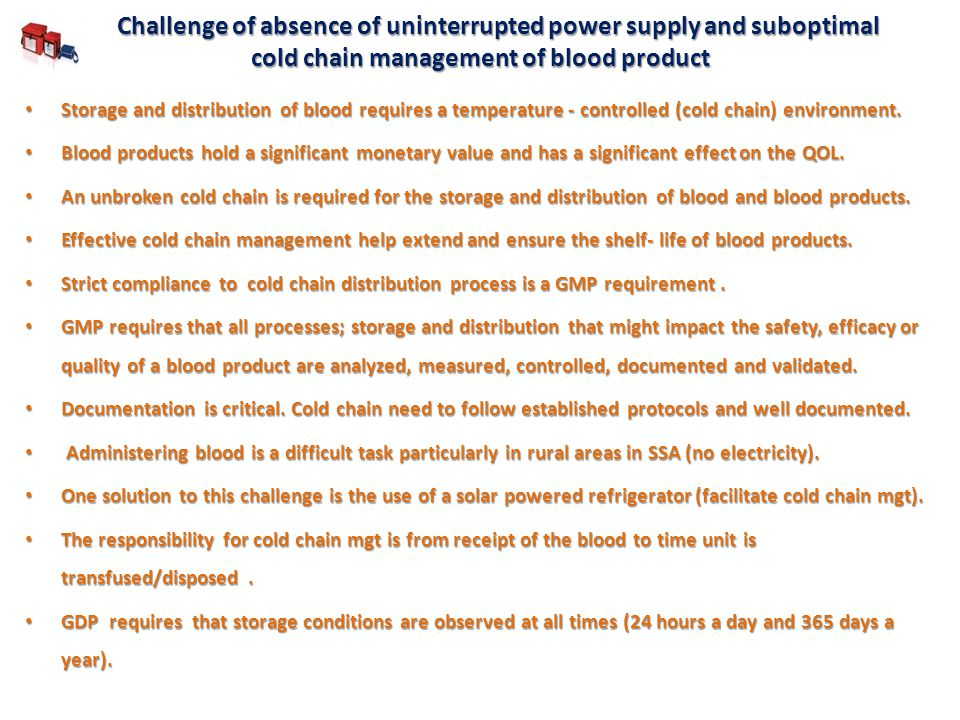 Challenge of absence of uninterrupted power supply and suboptimal cold chain management of blood product