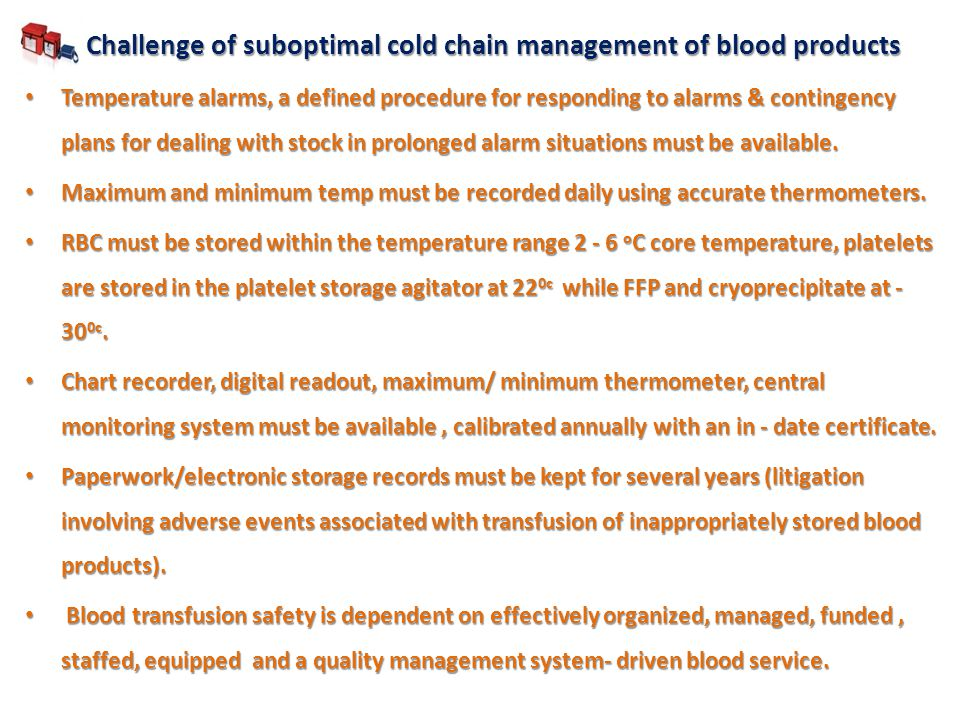 Challenge of suboptimal cold chain management of blood products