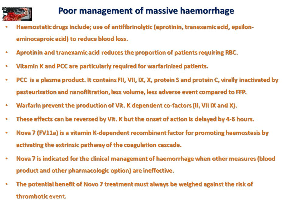 Poor management of massive haemorrhage
