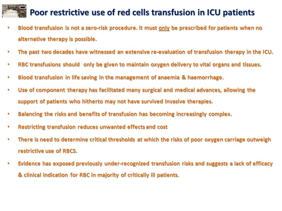 Poor restrictive use of red cells transfusion in ICU patients