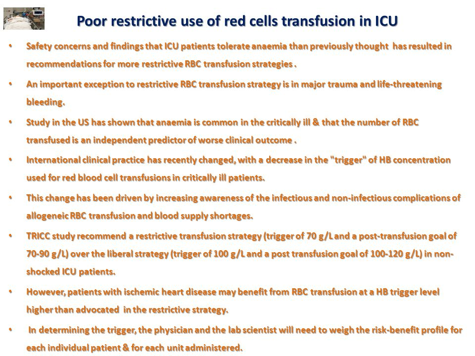 Poor restrictive use of red cells transfusion in ICU