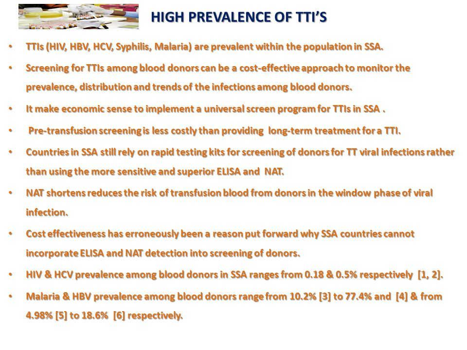 HIGH PREVALENCE OF TTI'S